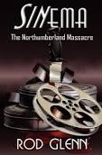 Sinema The Northumberland Massacre