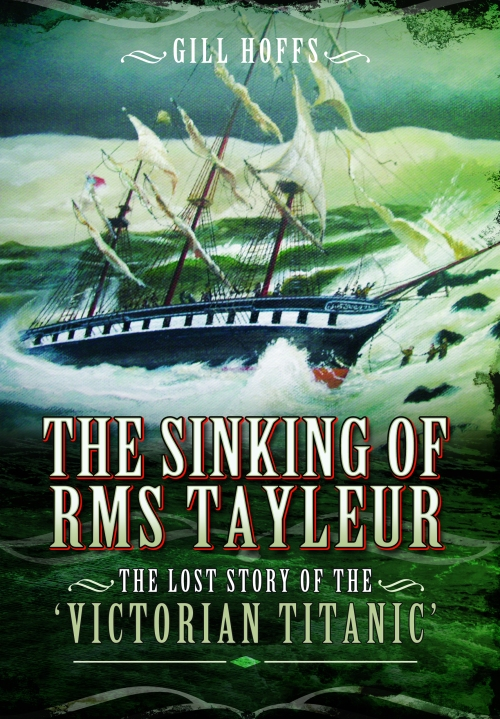 Sinking of RMS Tayleur - Gill Hoffs
