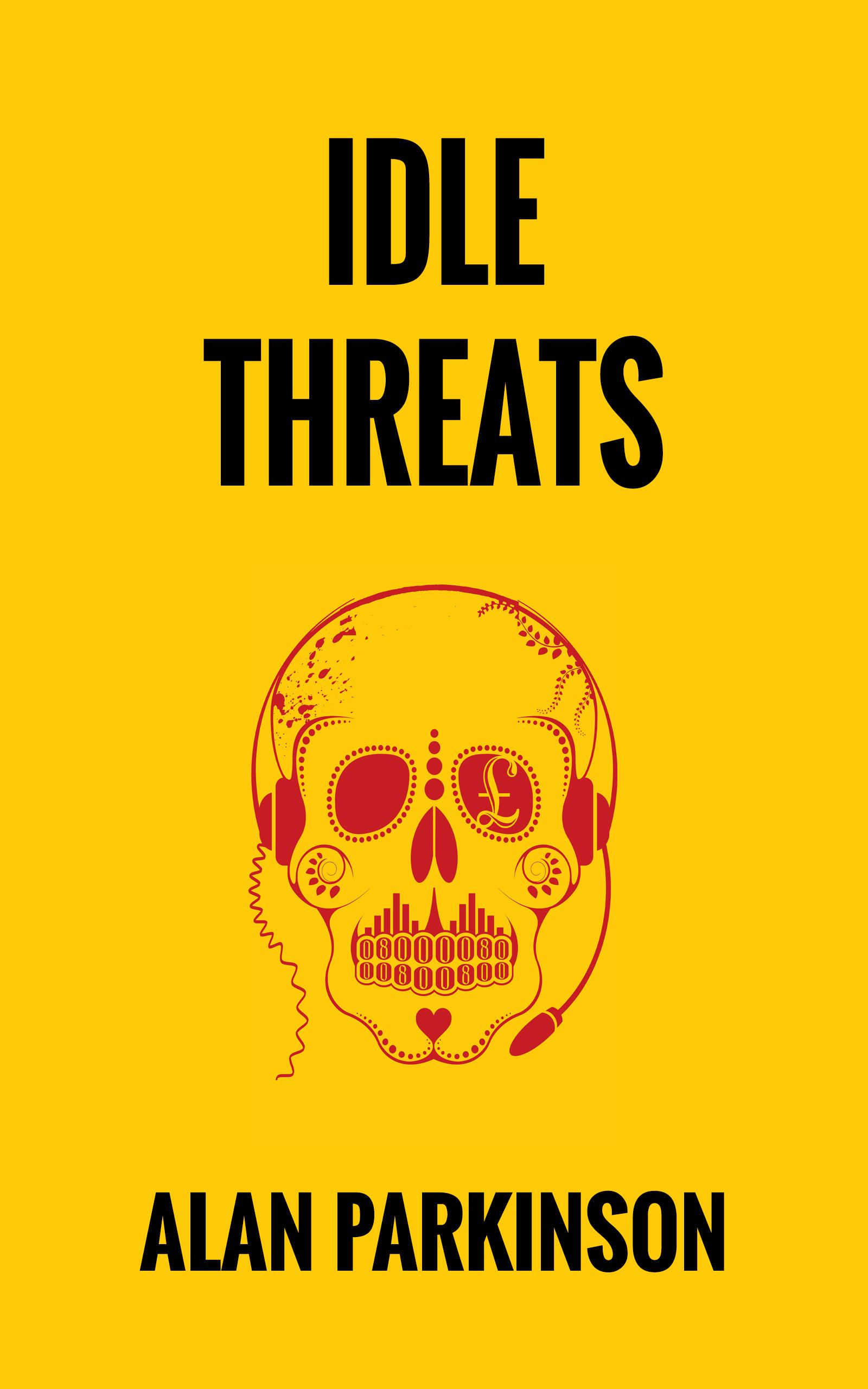 Idle Threats